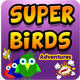 Super Birds Adventures