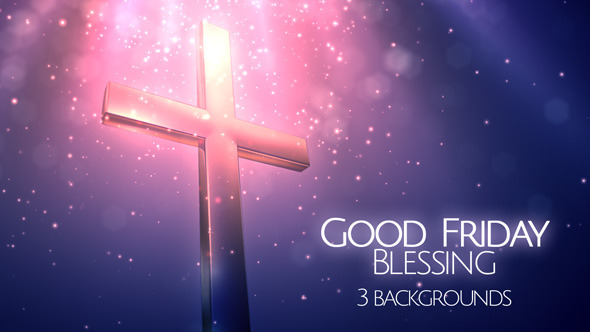 Good Friday Blessing