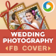 Wedding Photography Facebook Covers - 2 Designs - GraphicRiver Item for Sale