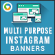 MultiPurpose Instagram Banners - 10 Designs - GraphicRiver Item for Sale