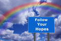 Billboard with inscription Follow Your Hopes - PhotoDune Item for Sale