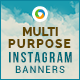 MultiPurpose Instagram Banners - 14 Designs - GraphicRiver Item for Sale
