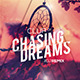 Chasing Dreams Party Flyer - GraphicRiver Item for Sale