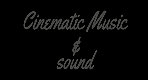 Cinematic Music & Sound