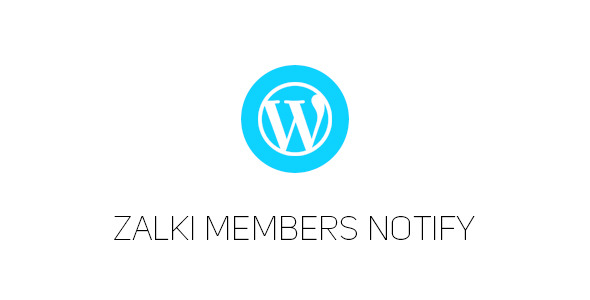 CodeCanyon Zalki Members Notify Wordpress Plugin 10955043