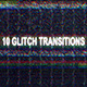10 Glitch Transitions - VideoHive Item for Sale
