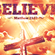 Believe Church Flyer   - GraphicRiver Item for Sale
