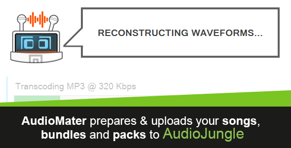 CodeCanyon AudioMater Prepare & Upload File to AudioJungle 11001152