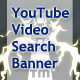 YouTube Video Search Banner - ActiveDen Item for Sale