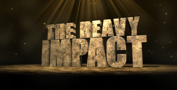 The Heavy Impact