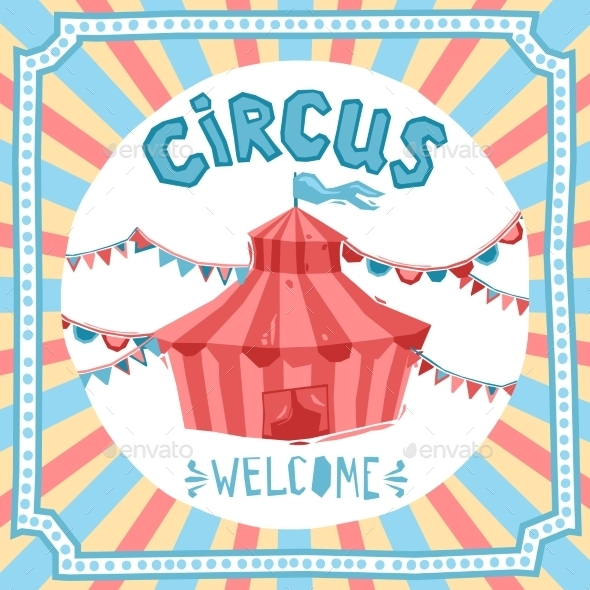 GraphicRiver Circus Retro Poster 11011725