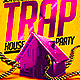 Trap House Party Flyer - GraphicRiver Item for Sale