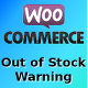 WooCommerce Out of Stock Warning