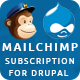 MailChimp Subscription for Drupal - CodeCanyon Item for Sale
