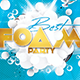 Best Foam Party Flyer/Poster - GraphicRiver Item for Sale