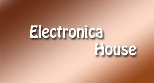 Electronica House