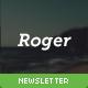 Roger - Responsive E-mail Newsletter