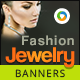 Fashion Jewelry Banners - GraphicRiver Item for Sale