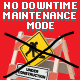 No Downtime Maintenance Mode
