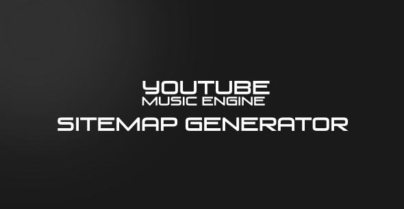CodeCanyon Sitemap Generator for Youtube Music Engine 11056584