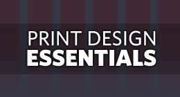 Print Design Essentials