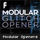 Modular Glitch Openers - VideoHive Item for Sale