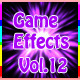 Game  Effects Vol.12