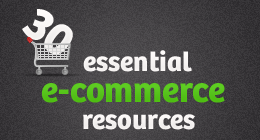 30 Essential E-Commerce Resources