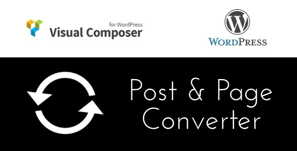CodeCanyon Visual Composer Post and Page Converter 11116331