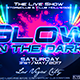 Glow in the Dark Party Flyer - GraphicRiver Item for Sale
