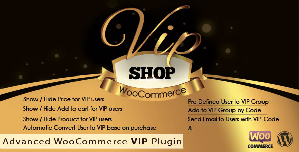 CodeCanyon VIP Shop Advanced WooCommerce VIP Plugin 11125379