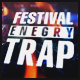 Festival Energy Trap - AudioJungle Item for Sale