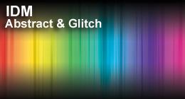 IDM & Glitch