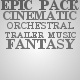 Epic Fantasy Trailer Pack - AudioJungle Item for Sale