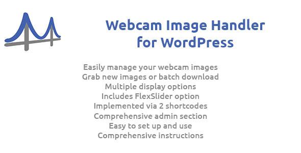 Webcam Image Handler for WordPress - CodeCanyon Item for Sale