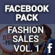 Facebook Pack - Fashion Sales Vol. 1 - GraphicRiver Item for Sale