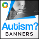 Autism Banners - GraphicRiver Item for Sale