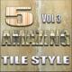 5 Amazing Tile Style Vol 3