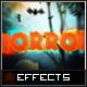 Horror Text Effects - GraphicRiver Item for Sale