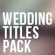 Wedding Titles Pack