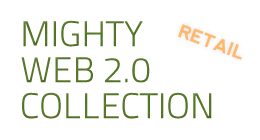 Mighty Web 2.0 Retail Collection