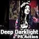 Deep Darklight - Photoshop Action - GraphicRiver Item for Sale
