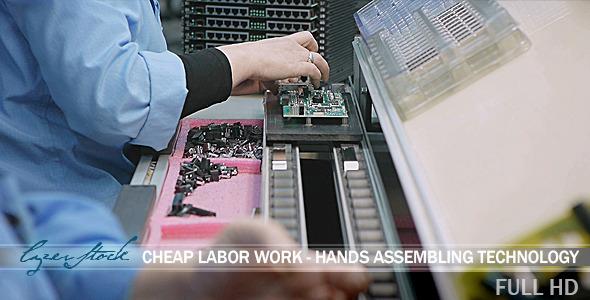 Cheap Labor Work Hands Assembling Technology