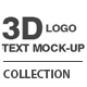 A Great Bundle! 3d Logo/Text Mock-Up Collection - GraphicRiver Item for Sale