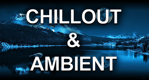 Chillout & Ambient