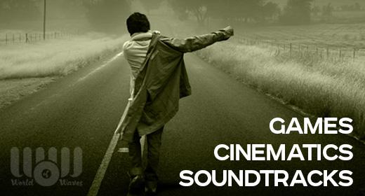 Soundtracks - Cinematics - Games