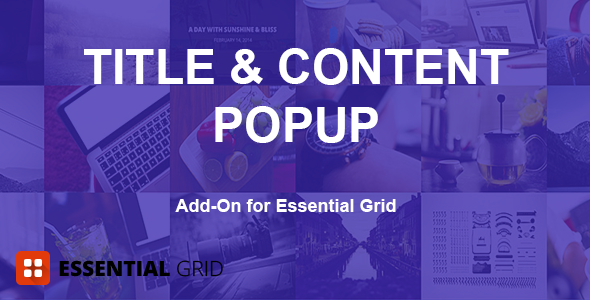 CodeCanyon Essential Grid Title & Content Popup Add-on 11181408