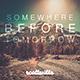 Somewhere Before Tomorrow