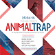 Animal Trap Party Flyer/Poster - GraphicRiver Item for Sale