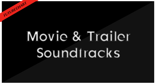 Movie & Trailer Soundtracks